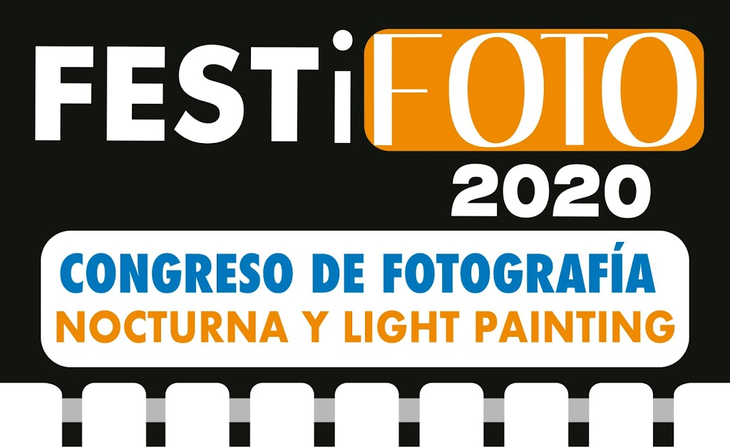 FESTiFOTO 2020. Congreso de Fotografía Light Painting.