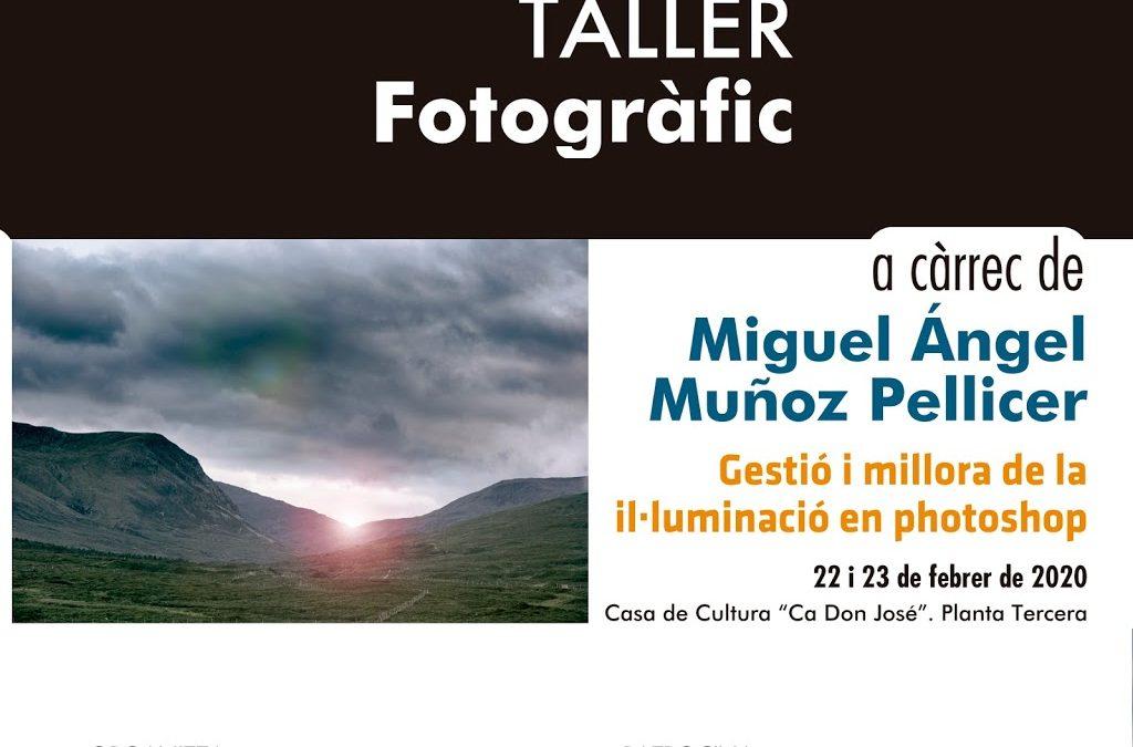 TALLER a càrrec de MIGUEL ÁNGEL MUÑOZ PELLICER