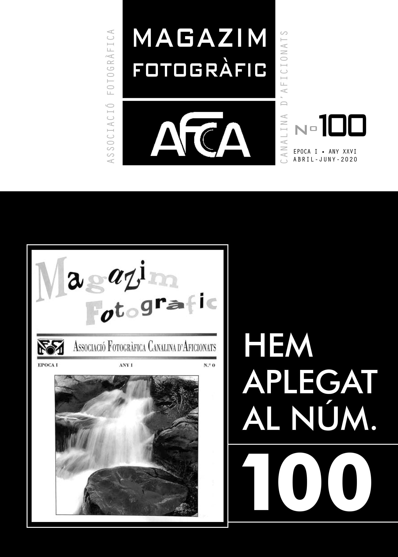 MAGAZIM FOTOGRÀFIC Nº100. Abril – Juny 2020.