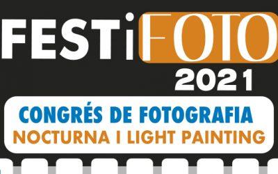 FESTiFOTO 2021. Congreso de fotografia nocturna i light painting